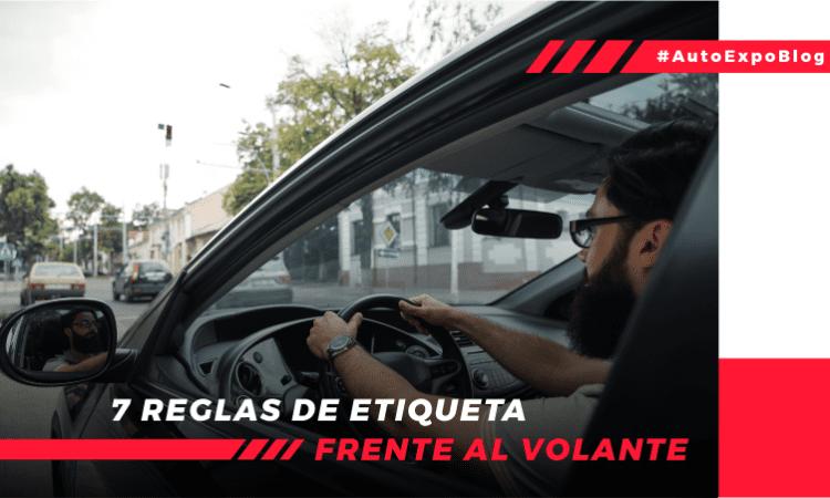 7 reglas de etiqueta frente al volante Autoexpo Concesionario