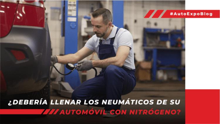 Llantas con nitrógeno: ventajas y desventajas frente al aire común Autoexpo Concesionario