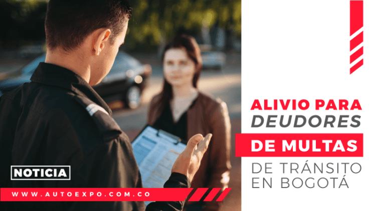 Alivio para deudores de multas de tránsito en Bogotá Autoexpo Concesionario