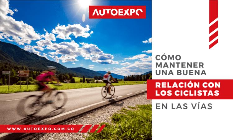 Cómo mantener una buena relación con los ciclistas en las vías Autoexpo Concesionario