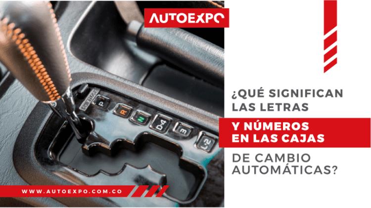 ¿Qué significan las letras y los números en las cajas de cambio automáticas? Autoexpo Concesionario