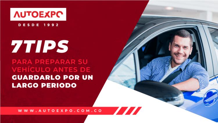7 Tips para preparar su vehículo antes de guardarlo por un largo periodo Autoexpo Concesionario
