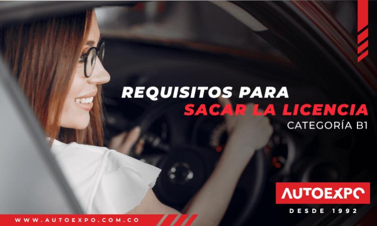 requisitos para sacar la licencia de conducción autoexpo
